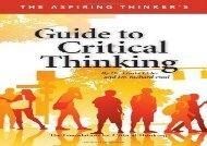 The Aspiring Thinker s : Guide to Critical Thinking