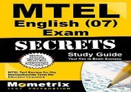MTEL English (07) Exam Secrets Study Guide: MTEL Test Review for the Massachusetts Tests for Educator Licensure