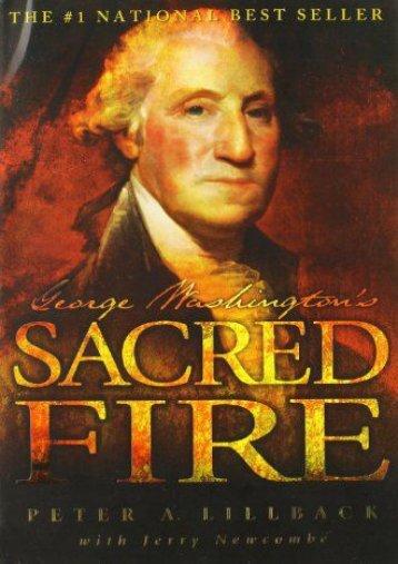 George Washington s Sacred Fire