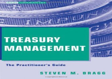 Treasury Management: The Practitioner s Guide