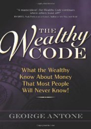 The Wealthy Code: What the Wealthy Know About Money That Most People Will Never Know!