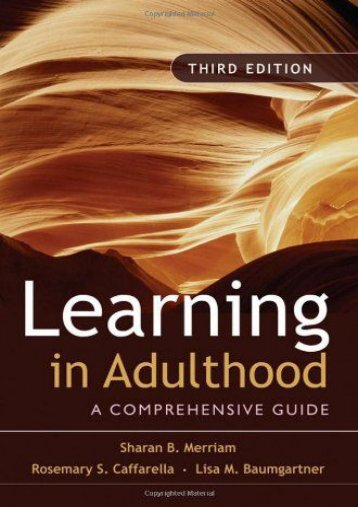 Learning in Adulthood: A Comprehensive Guide (Jossey-Bass Higher   Adult Education)