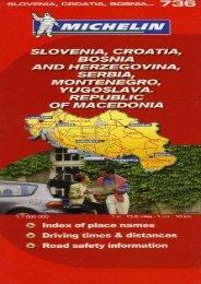 Michelin Slovenia, Croatia, Bosnia and Herzegovina, Serbia, Montenegro, Yugoslava, Republic of Macedonia Map (Michelin Maps)