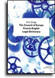 The Council of Europe French-English Legal Dictionary (International Law)