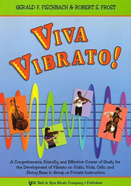 Viva Vibrato!: For Violin