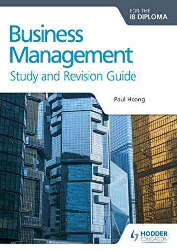 Business Management for the IB Diploma Study and Revision Guide (Study   Revision Guide)