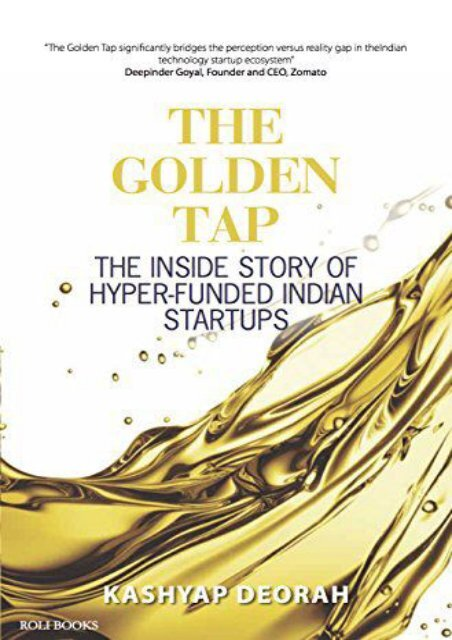 The Golden Tap The Inside Story Of Hyper Funded Indian Start Ups