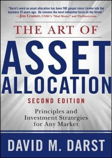 The Art of Asset Allocation: Principles and Investment Strategies for Any Market, Second Edition (Professional Finance   Investment)