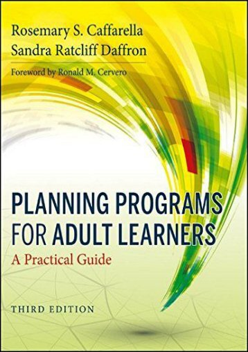Planning Programs for Adult Learners: A Practical Guide, Third Edition