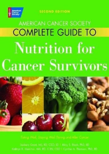 American Cancer Society Complete Guide to Nutrition for Cancer Patients