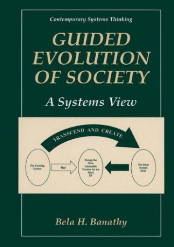 Guided Evolution of Society (Contemporary Systems Thinking)