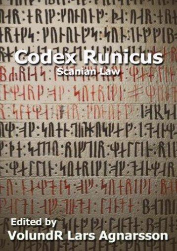 Codex Runicus: Scanian Law: A Runic Manuscript