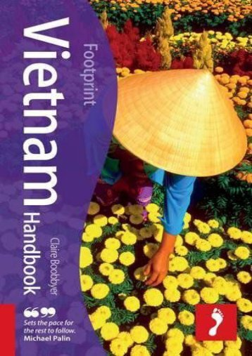 Vietnam Handbook (Footprint Travel Guide) (Footprint Handbook)