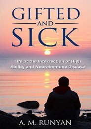 Gifted and Sick: Life at the Intersection of High Ability and Neuroimmune Disease