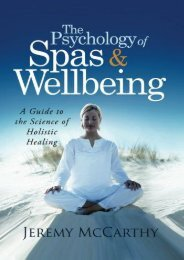 The Psychology of Spas   Wellbeing: A Guide to the Science of Holistic Healing