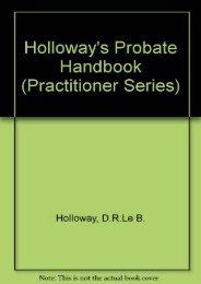 Holloway s Probate Handbook (Practitioner Series)
