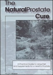 The Natural Prostate Cure: A Practical Guide to Using Diet   Supplements in a Healthy Prostate