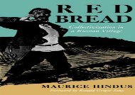 Red Bread: Collectivization in a Russian Village (A Midland Book)