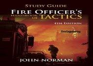 Fire Officer s Handbook of Tactics - Study Guide (Fire Engineering)