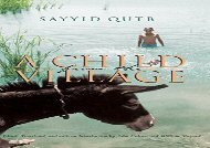 A Child From the Village (Middle East Literature In Translation)