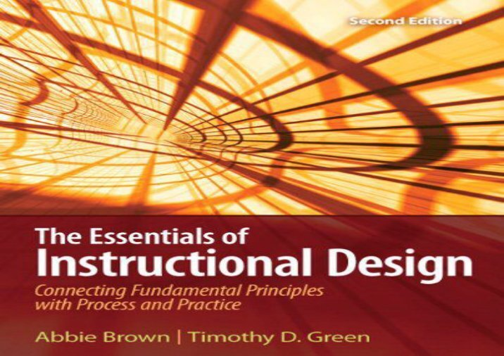 principals of instructional design essay Instructional design instructional goals design an e-learning unit/modules based on quality online course design principles using a learning management system.