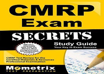 CMRP Exam Secrets, Study Guide: CMRP Test Review for the Certified Materials   Resources Professional Examination
