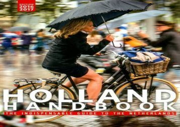 The Holland Handbook (The Holland handbook: your guide to living in the Netherlands)