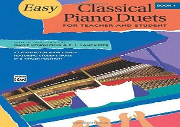 Easy Classical Piano Duets for Teacher and Student, Bk 1 (Alfred Masterwork Editions)