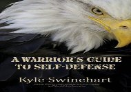 A Warrior s Guide to Self-Defense