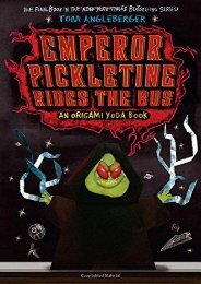 Emperor Pickletine Rides the Bus: An Origami Yoda Book (The Strange Case of Origami Yoda)