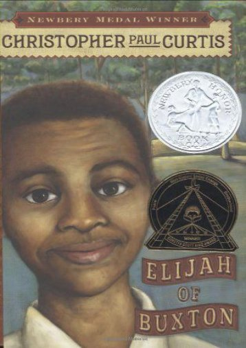 Elijah of Buxton (Newbery Honor Book)
