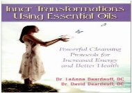 Inner Transformations Using Essential Oils: Powerful Cleansing Protocols for Increase Energy and Better Health