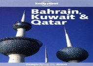 Bahrain, Kuwait and Qatar (Lonely Planet Regional Guides)