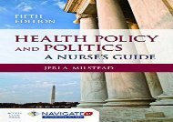 Health Policy and Politics: A Nurse s Guide