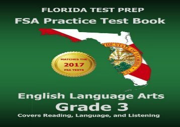 FLORIDA TEST PREP FSA Practice Test Book English Language Arts Grade 3: Covers Reading, Language, and Listening