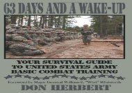 63 Days and a Wake-Up: Your Survival Guide to United States Army Basic Combat Training