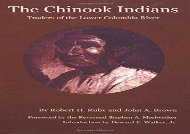 Chinook Indians, The: Traders of the Lower Columbia River (Civilization of the American Indian (Paperback))