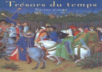 Tresors du Temps: Student Edition