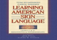 Learning American Sign Language: Beginning and Intermediate Levels 1   2
