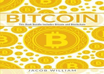 Bitcoin: Bitcoin and Blockchain (2 Book Bundle)