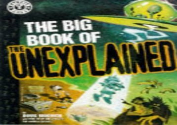 The Big Book of the Unexplained: Allegedly True Tales of Paranormal Phenomena (Factoid books)