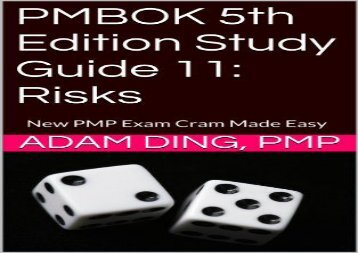 PMBOK 5th Edition Study Guide 11: Risks (New PMP Exam Cram)