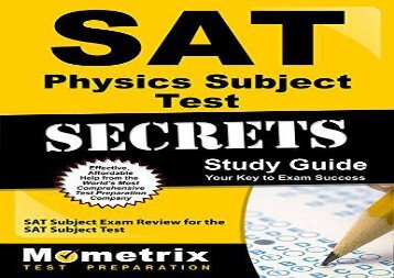 SAT Physics Subject Test Secrets Study Guide: SAT Subject Exam Review for the SAT Subject Test (Mometrix Secrets Study Guides)