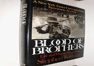 Blood of Brothers: Life and War in Nicaragua
