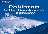 Lonely Planet Pakistan   the Karakoram Highway (Travel Guide)