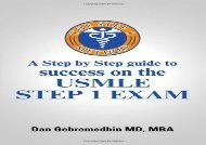 The Step 1 Method: A Step by Step Guide to Success on the Usmle Step 1 Exam