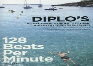 128 Beats Per Minute: Diplo s Guide Music, Culture and Everything Between