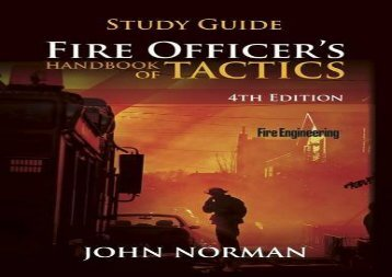 Fire Officer s Handbook of Tactics - Study Guide (Fire Engineering)