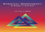 Chemical Dependency: A Family Affair (Substance Abuse Counseling)