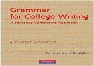 Grammar for College Writing: A Sentence-Composing Approach: A Student Worktext